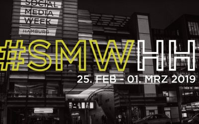 #SMWHH2019: Recap Tag 1 & Tipps zur Social Media Week Hamburg 2019 – Part 2